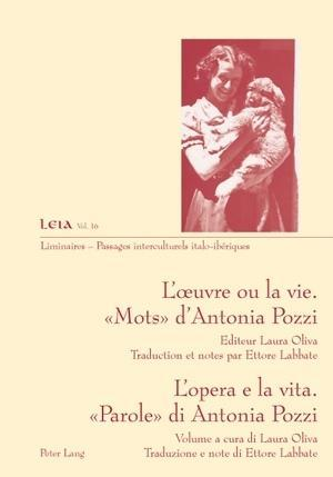 LA uvre ou la vie. Mots dAntonia Pozzi- Lopera e la vita. Parole di Antonia Pozzi.pdf