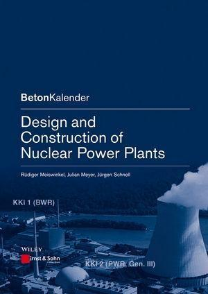 Design and Construction of Nuclear Power Plants.pdf