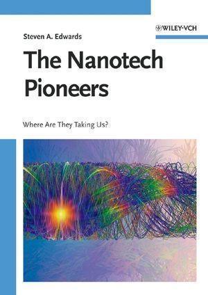 The Nanotech Pioneers.pdf