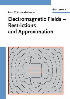 Electromagnetic Fields - Restrictions and Approximation.pdf