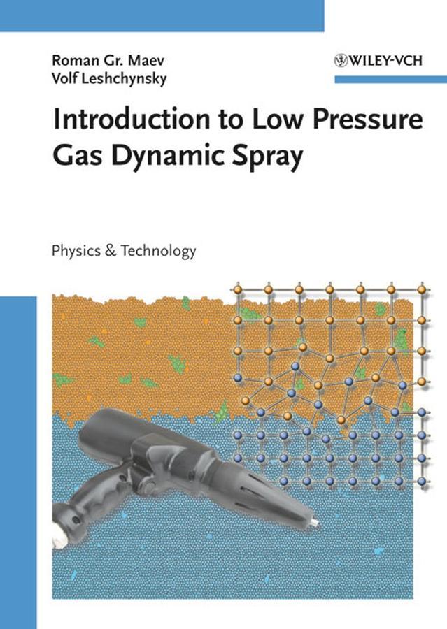 Introduction to Low Pressure Gas Dynamic Spray.pdf