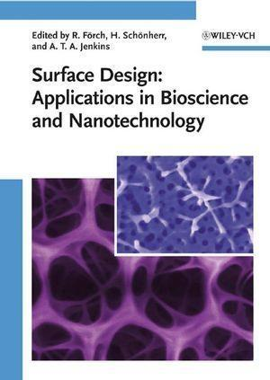 Surface Design: Applications in Bioscience and Nanotechnology als eBook pdf