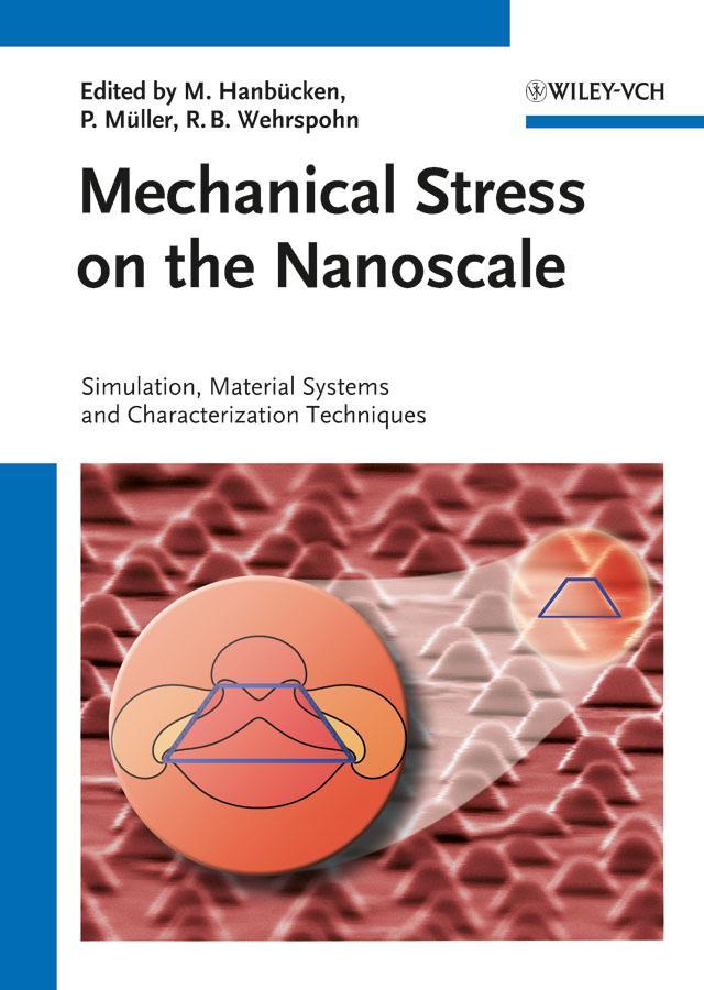 Mechanical Stress on the Nanoscale.pdf