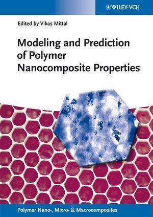 Modeling and Prediction of Polymer Nanocomposite Properties.pdf