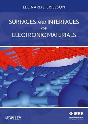 Surfaces and Interfaces of Electronic Materials.pdf