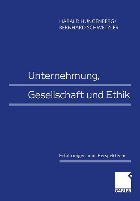 Unternehmung, Gesellschaft und Ethik als Buch (kartoniert)