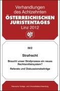 18. Österreichischer Juristentag 2012 Strafrecht