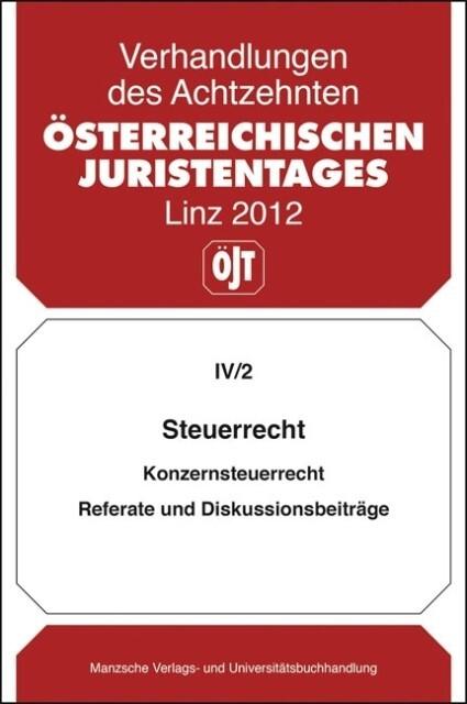 18. Österreichischer Juristentag 2012 Steuerrecht als Buch (kartoniert)