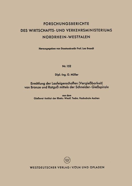 Ermittlung der Laufeigenschaften (Vergießbarkeit) von Bronze und Rotguß mittels der Schneider-Gießspirale als Buch (gebunden)