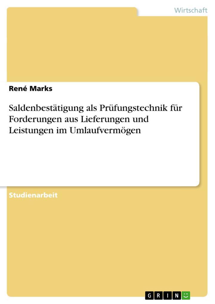 Saldenbestätigung als Prüfungstechnik für Forderungen aus Lieferungen und Leistungen im Umlaufvermög.pdf