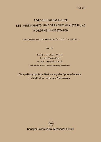 Die spektrographische Bestimmung der Spurenelemente in Stahl ohne vorherige Abtrennung als Buch (kartoniert)