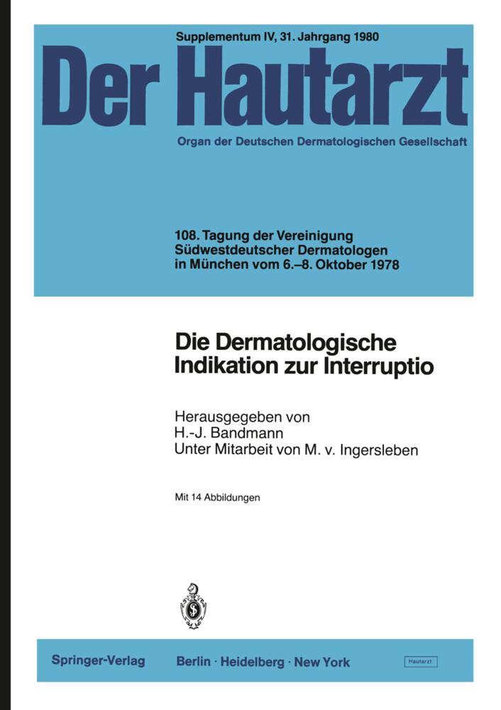 Die Dermatologische Indikation zur Interruptio als Buch (kartoniert)