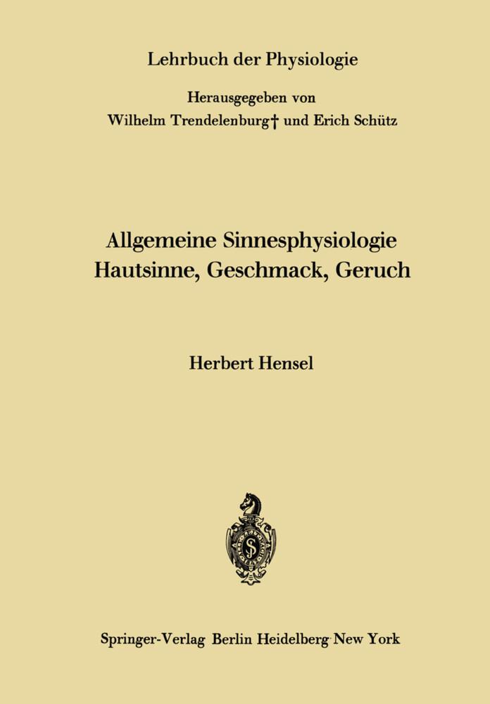 Allgemeine Sinnesphysiologie Hautsinne, Geschmack, Geruch als Buch (kartoniert)
