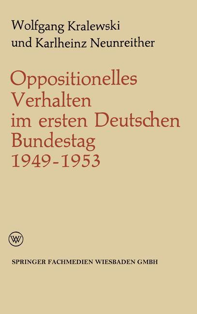 Oppositionelles Verhalten im ersten Deutschen Bundestag (1949-1953) als Buch (kartoniert)