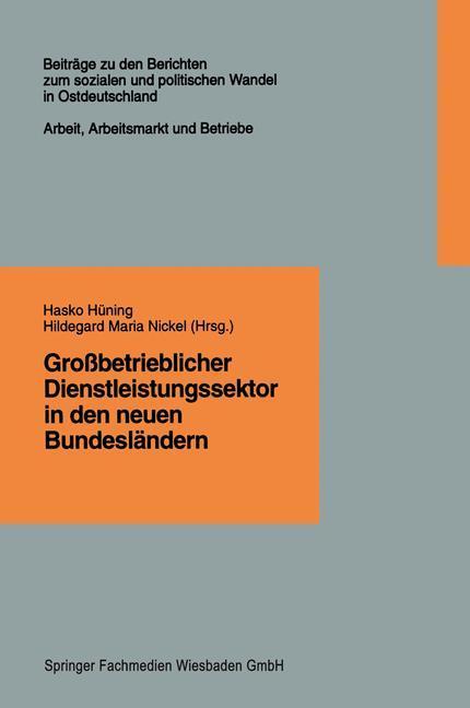 Großbetrieblicher Dienstleistungssektor in den neuen Bundesländern.pdf