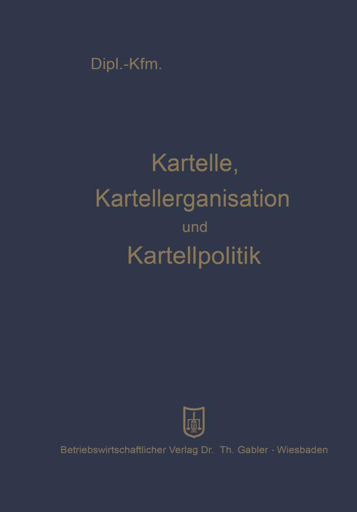 Kartelle, Kartellorganisation und Kartellpolitik.pdf