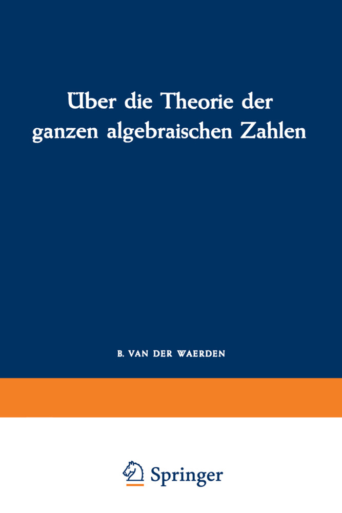 Über die Theorie der ganzen algebraischen Zahlen als Buch (kartoniert)