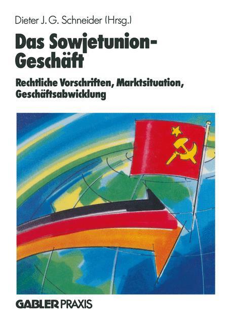 Das Sowjetunion-Geschäft als Buch (gebunden)