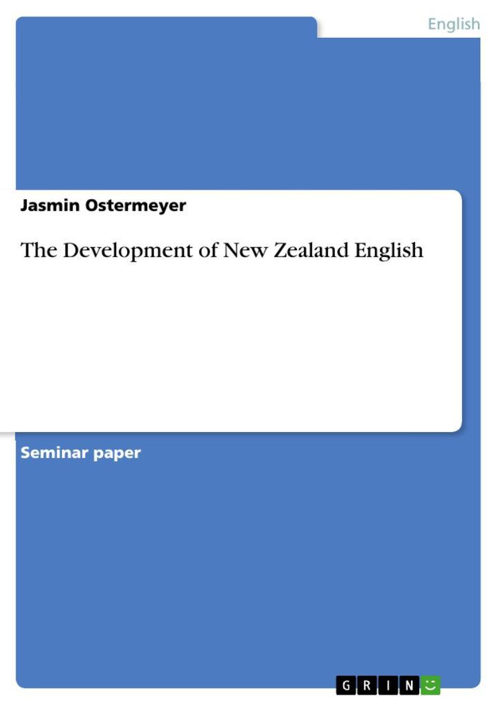 The Development of New Zealand English als Buch (kartoniert)