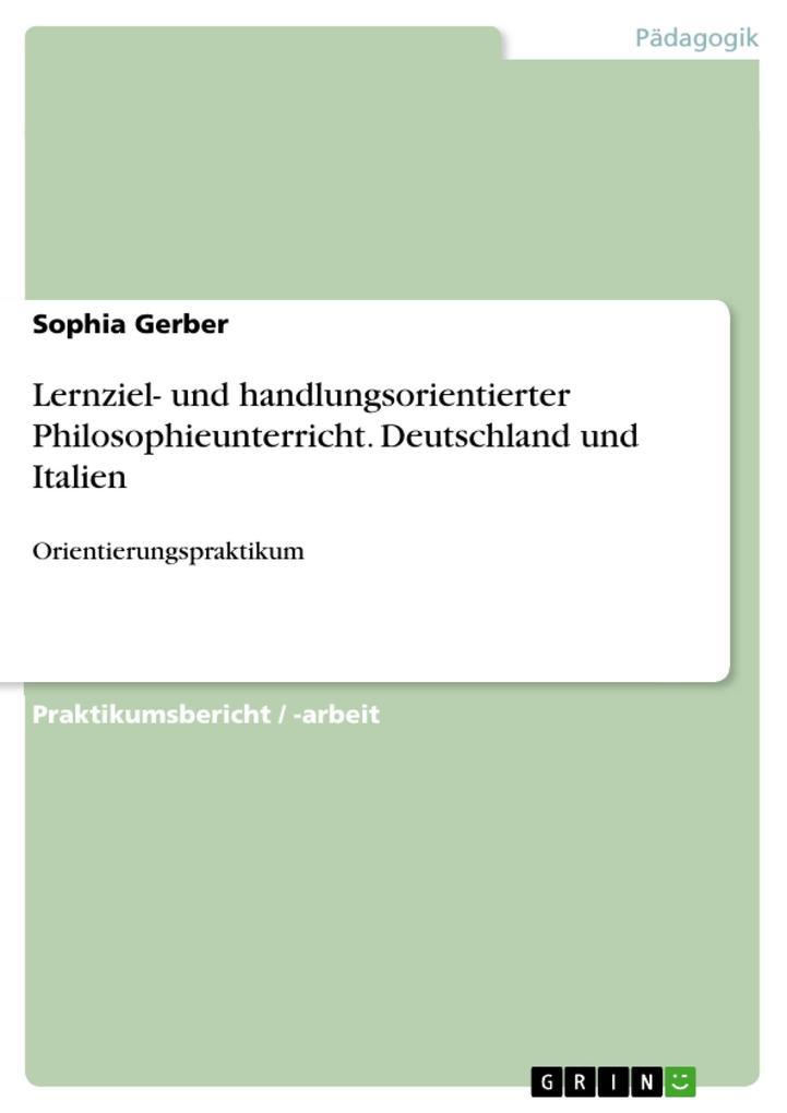 Lernziel- und handlungsorientierter Philosophieunterricht. Deutschland und Italien.pdf