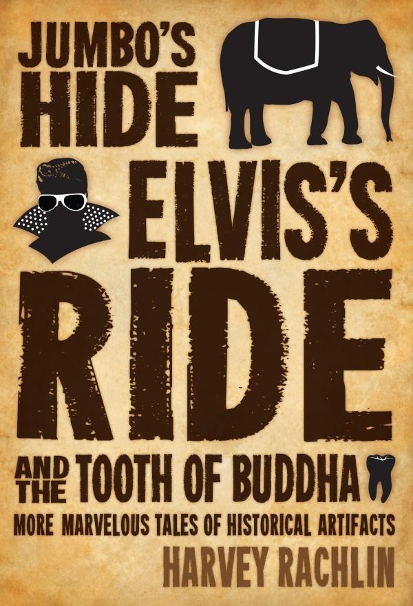 Jumbos Hide, Elviss Ride, and the Tooth of Buddha.pdf