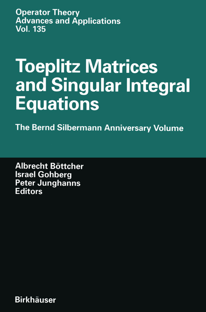 Toeplitz Matrices and Singular Integral Equations als Buch (gebunden)