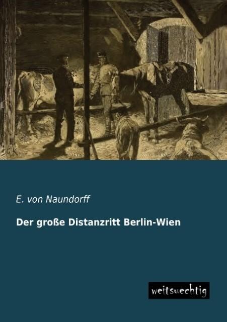 Der große Distanzritt Berlin-Wien.pdf