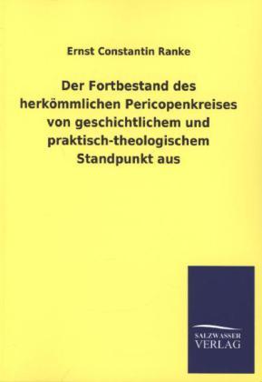Der Fortbestand des herkömmlichen Pericopenkreises von geschichtlichem und praktisch-theologischem Standpunkt aus.pdf