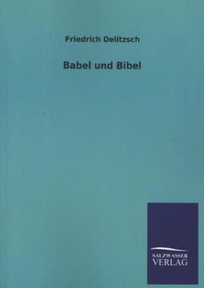 Babel und Bibel als Buch (kartoniert)