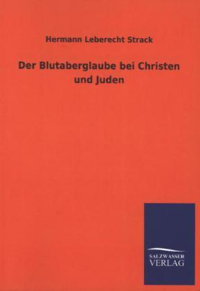 Der Blutaberglaube bei Christen und Juden.pdf