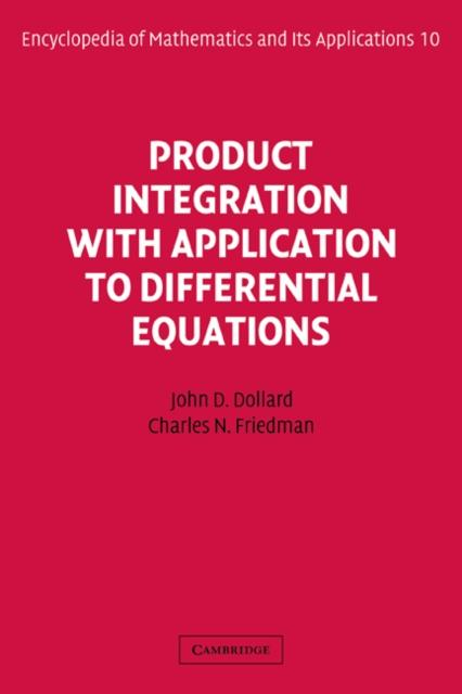 Product Integration with Application to Differential Equations als eBook pdf
