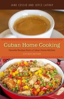 Cuban Home Cooking: Favorite Recipes from a Cuban Home Kitchen.pdf