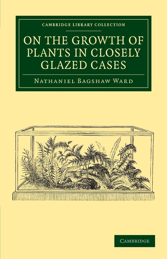 On the Growth of Plants in Closely Glazed Cases.pdf