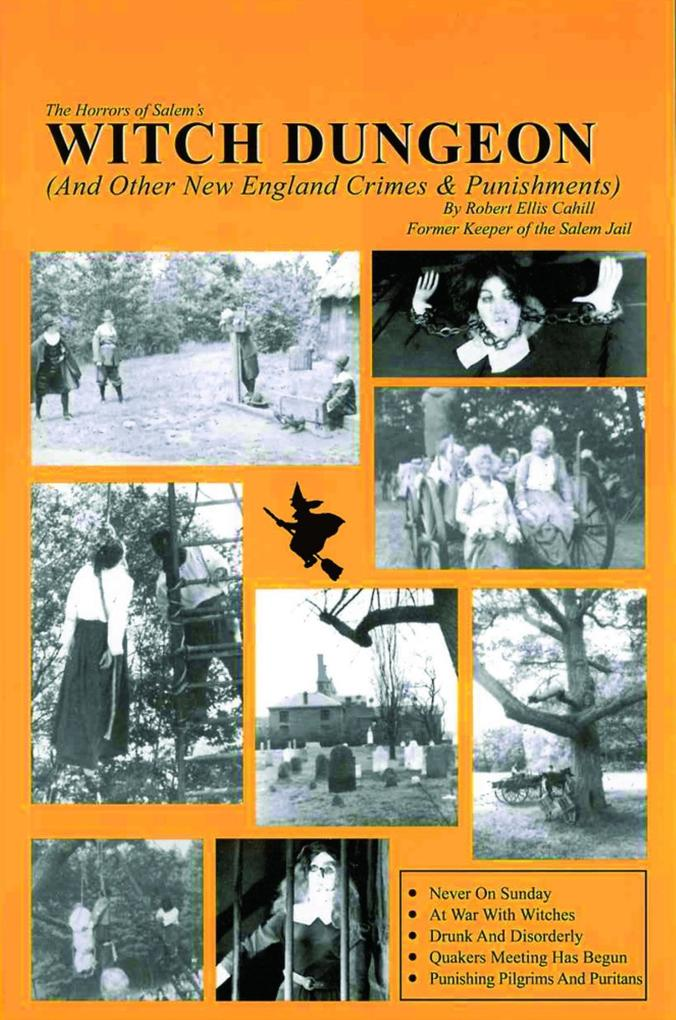 Horrors of Salems Witch Dungeon: And Other New England Crimes and Punishment.pdf
