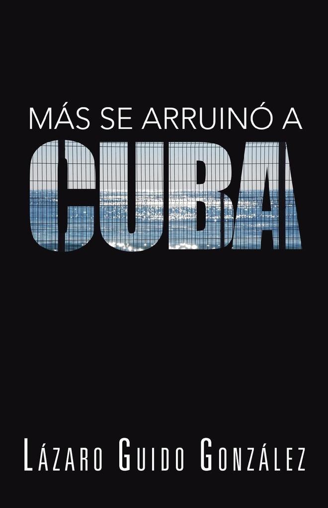 Mas Se Arruino a Cuba.pdf