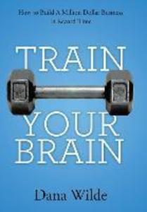 Train Your Brain als Buch (gebunden)