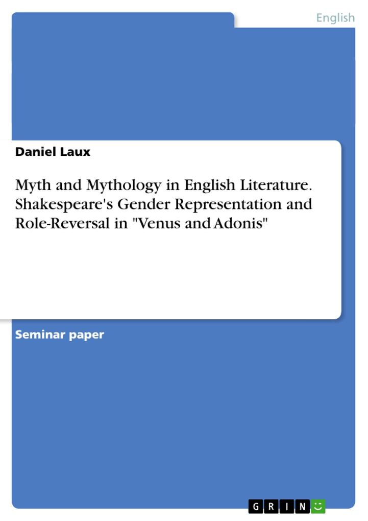 Myth and Mythology in English Literature. Shakespeares Gender Representation and Role-Reversal in .pdf
