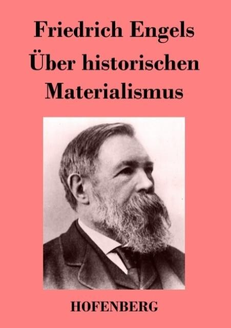 Über historischen Materialismus als Buch (kartoniert)