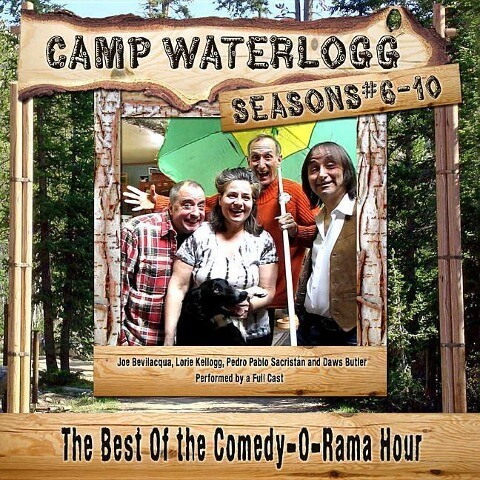 Camp Waterlogg Chronicles, Seasons 6 -10: The Best of the Comedy-O-Rama Hour.pdf