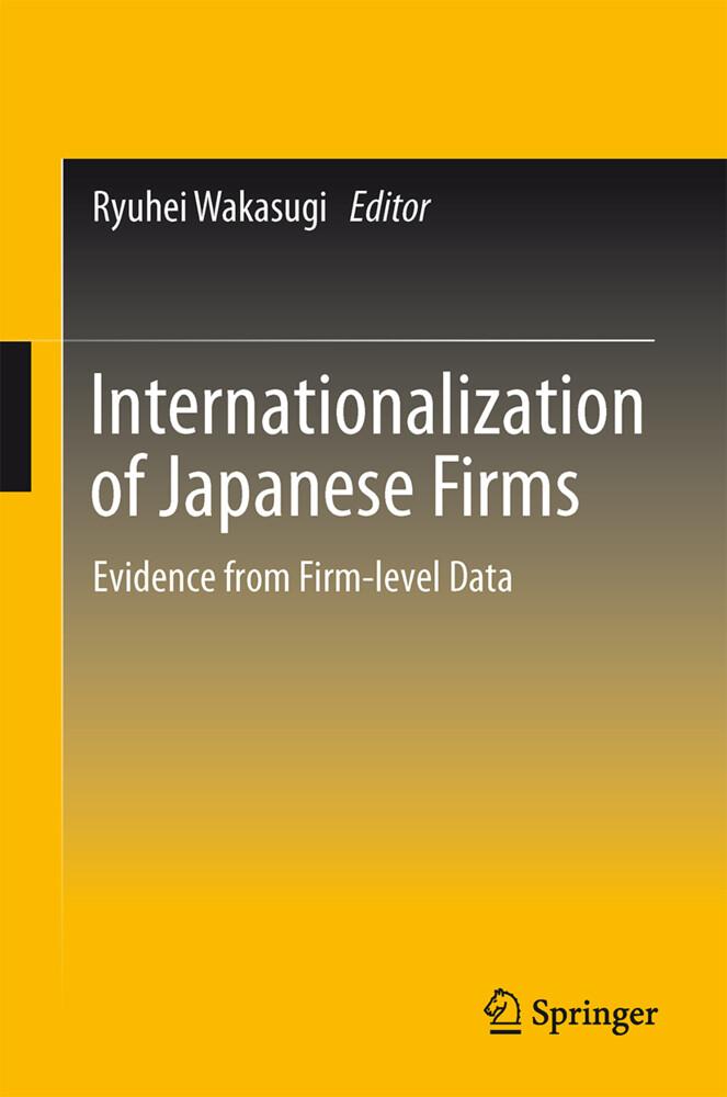 Internationalization of Japanese Firms als Buch (gebunden)
