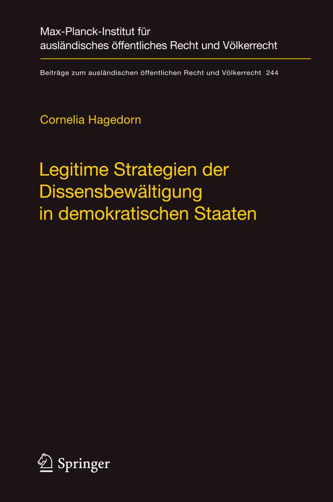 Legitime Strategien der Dissensbewältigung in demokratischen Staaten als Buch (gebunden)