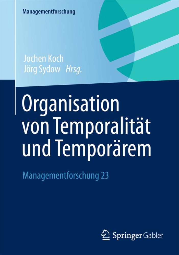 Organisation von Temporalität und Temporärem.pdf