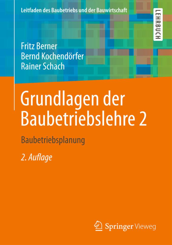 Grundlagen der Baubetriebslehre 2 als Buch