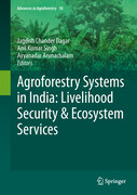 Agroforestry Systems in India: Livelihood Security & Ecosystem Services
