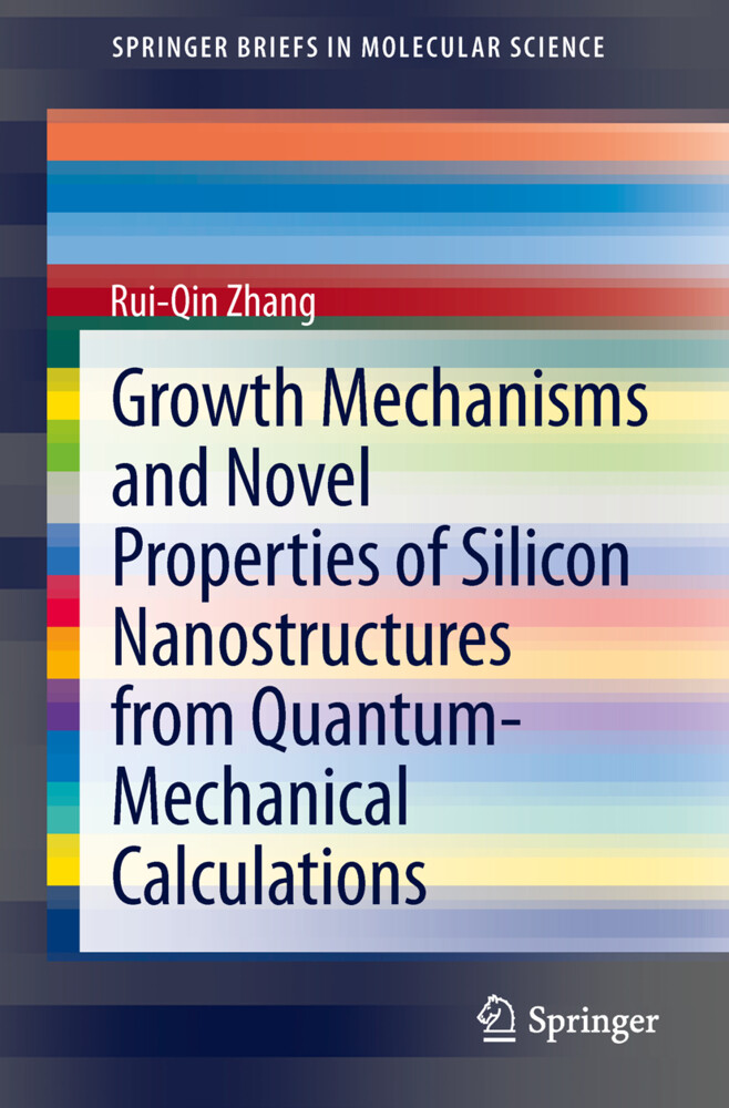 Growth Mechanisms and Novel Properties of Silicon Nanostructures from Quantum-Mechanical Calculations.pdf