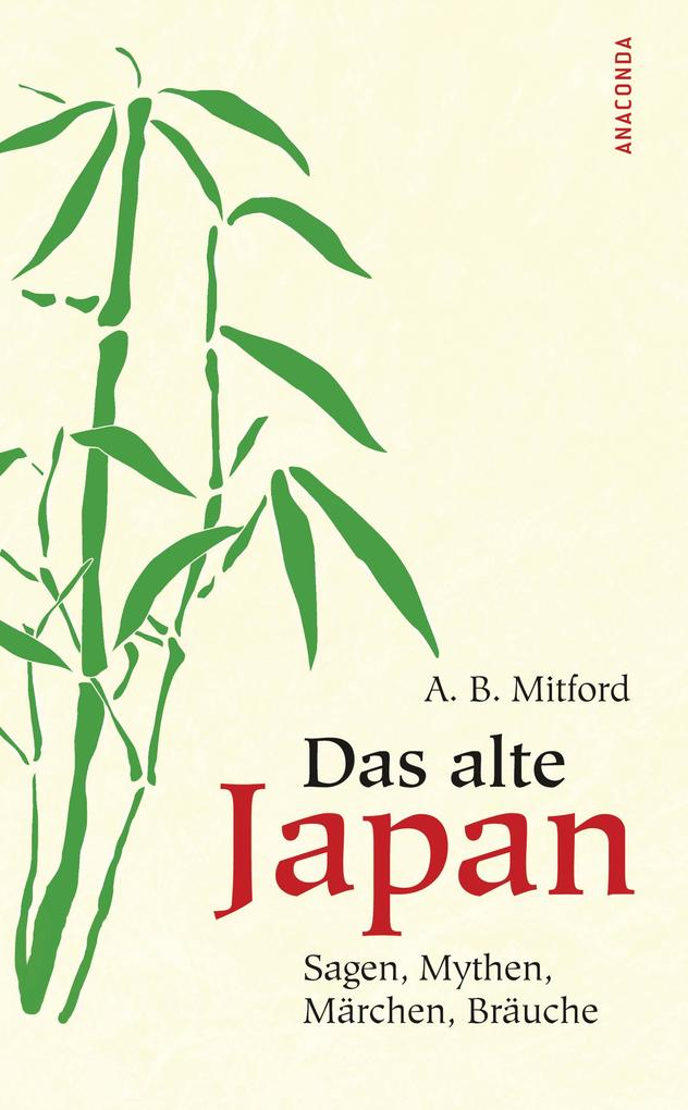 Das alte Japan als eBook epub
