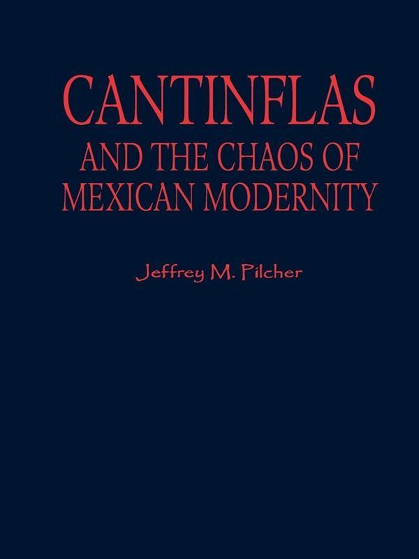 Cantinflas and the Chaos of Mexican Modernity.pdf