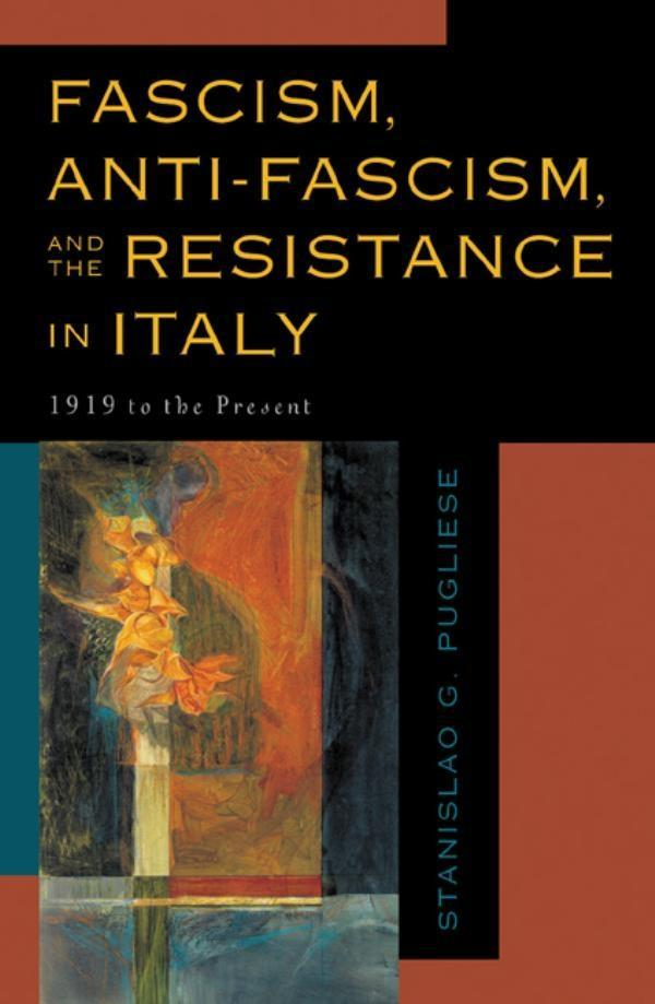 Fascism, Anti-Fascism, and the Resistance in Italy.pdf