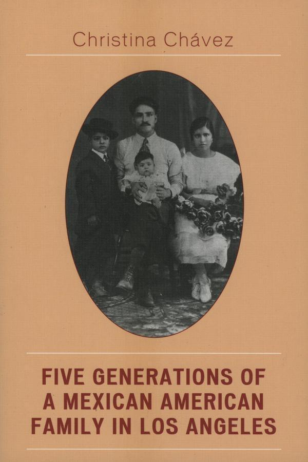 Five Generations of a Mexican American Family in Los Angeles als eBook epub
