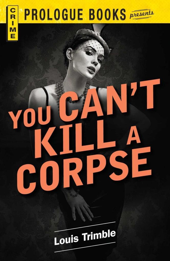 You Can't Kill a Corpse als eBook epub